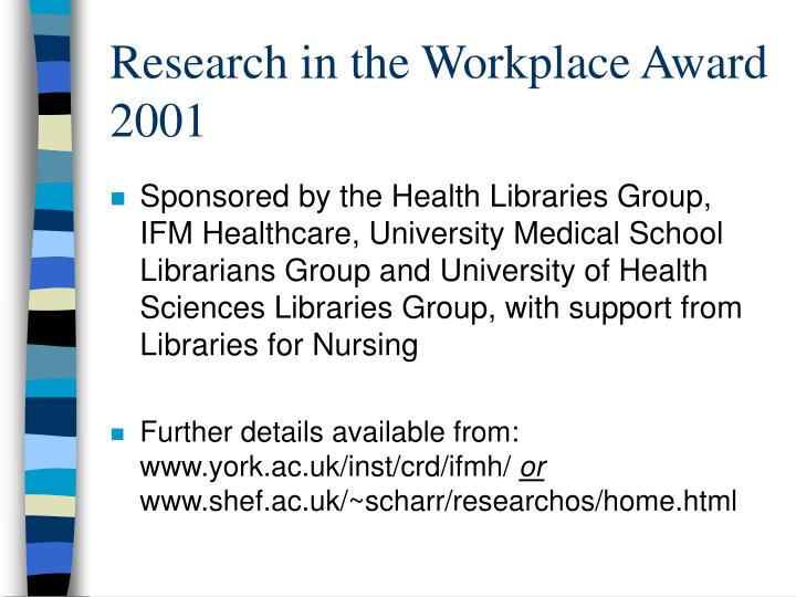 Research in the Workplace Award 2001