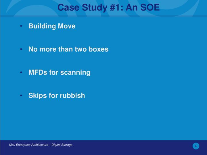 Case Study #1: An SOE
