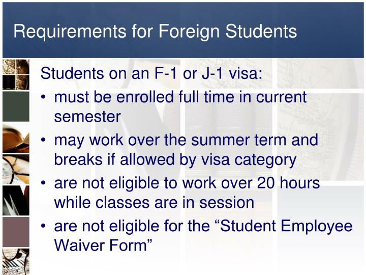 Requirements for Foreign Students