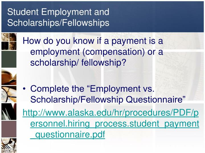 Student employment and scholarships fellowships1