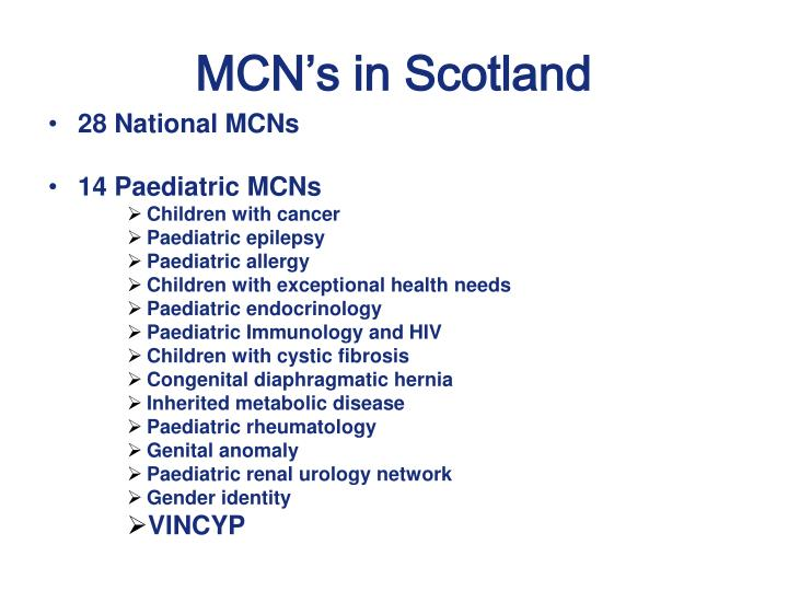 MCN's in Scotland