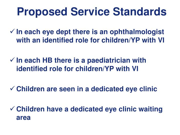 Proposed Service Standards