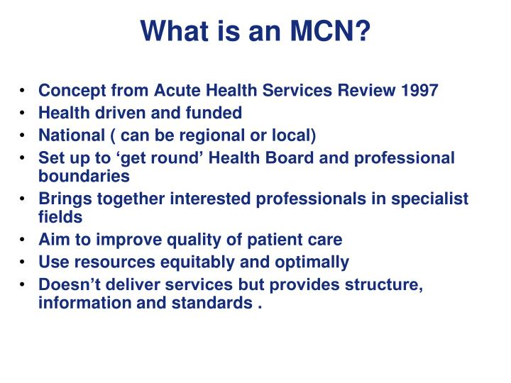 What is an MCN?