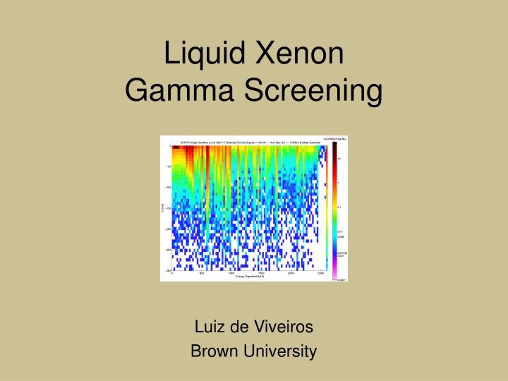 liquid xenon gamma screening