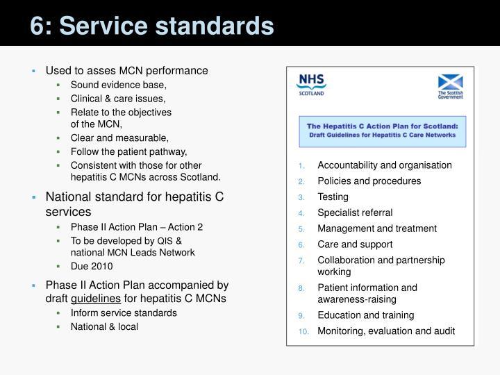 6: Service standards