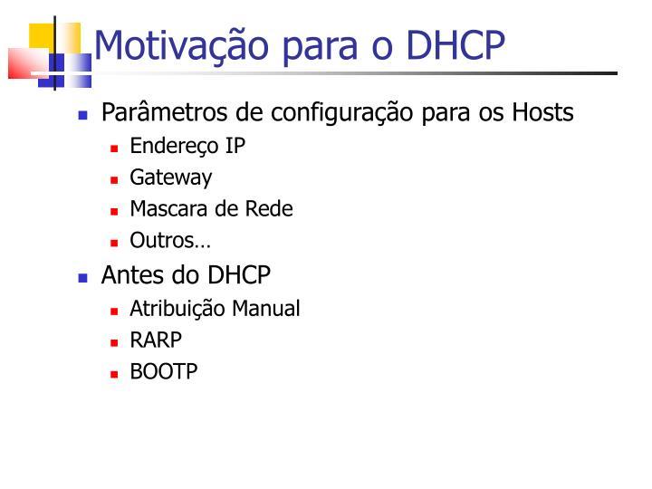 Motivação para o DHCP