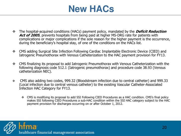 New HACs