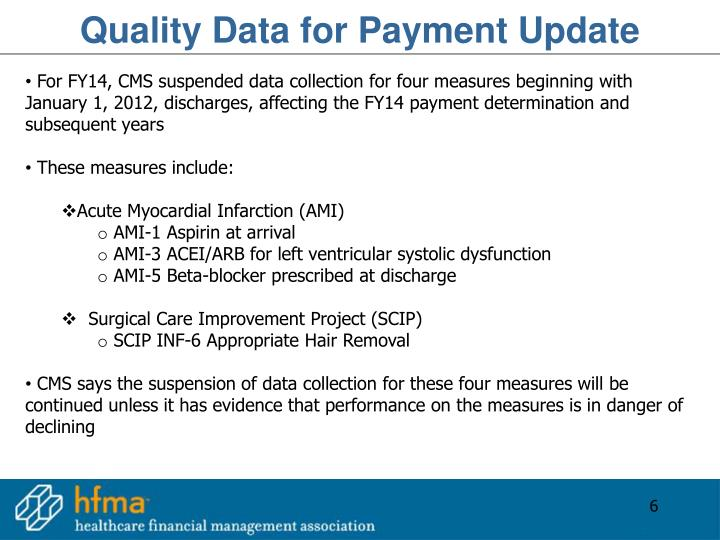 Quality Data for Payment Update