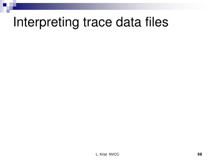 Interpreting trace data files