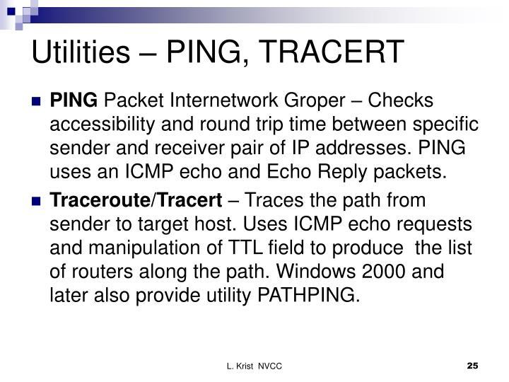 Utilities – PING, TRACERT