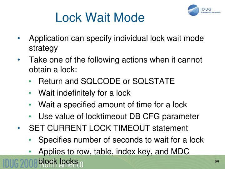 Lock Wait Mode