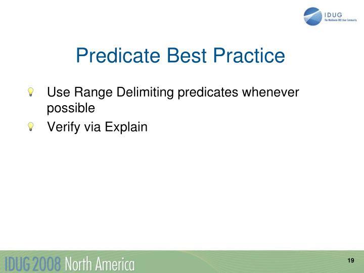 Predicate Best Practice