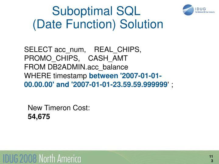 Suboptimal SQL