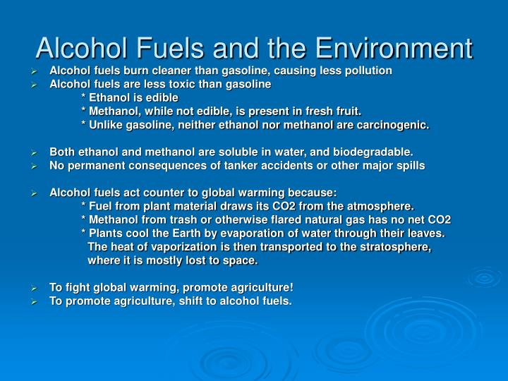 Alcohol Fuels and the Environment