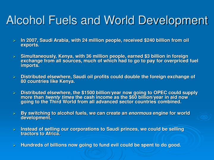 Alcohol Fuels and World Development