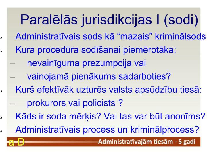 Paralēlās jurisdikcijas I (sodi)