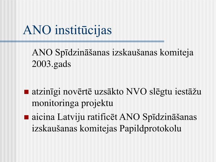 ANO institūcijas