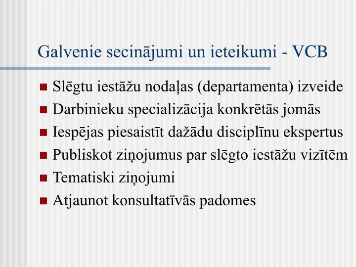 Galvenie secinājumi un ieteikumi - VCB