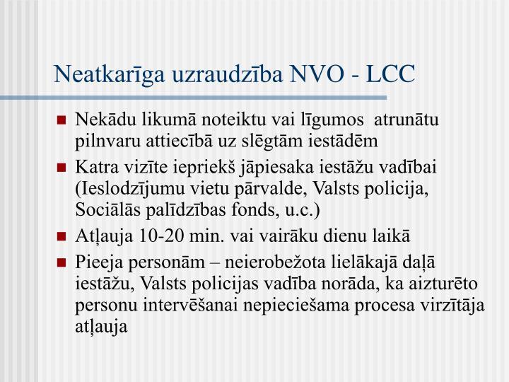 Neatkarīga uzraudzība NVO - LCC