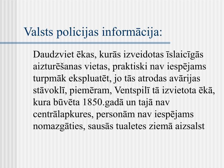 Valsts policijas informācija: