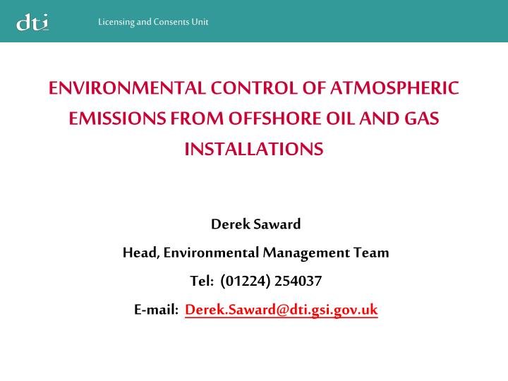 ENVIRONMENTAL CONTROL OF ATMOSPHERIC EMISSIONS FROM OFFSHORE OIL AND GAS INSTALLATIONS