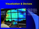 visualization devices