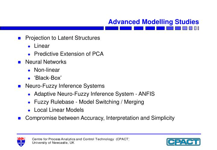 Advanced Modelling Studies