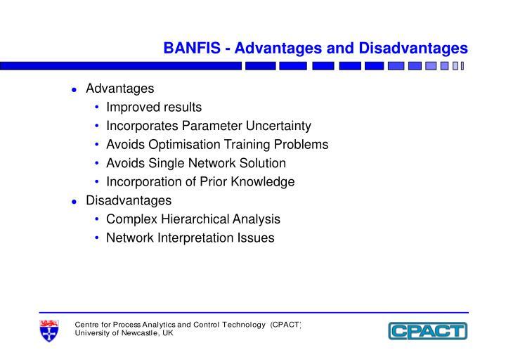 BANFIS - Advantages and Disadvantages