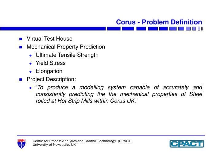 Corus - Problem Definition