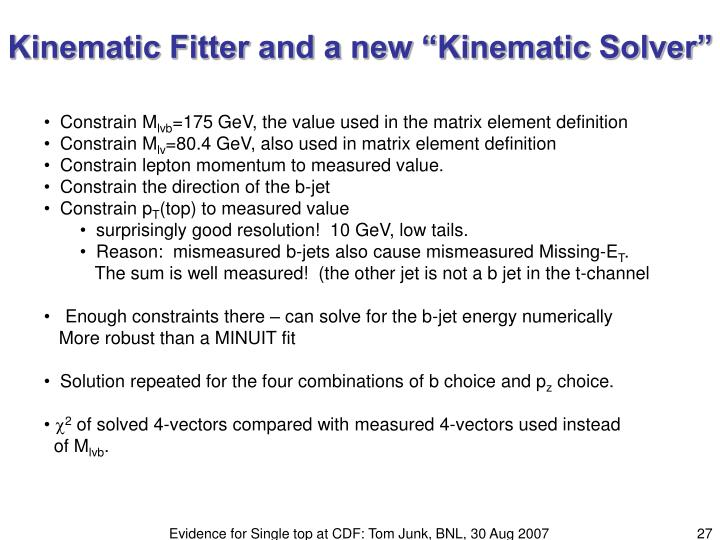 """Kinematic Fitter and a new """"Kinematic Solver"""""""