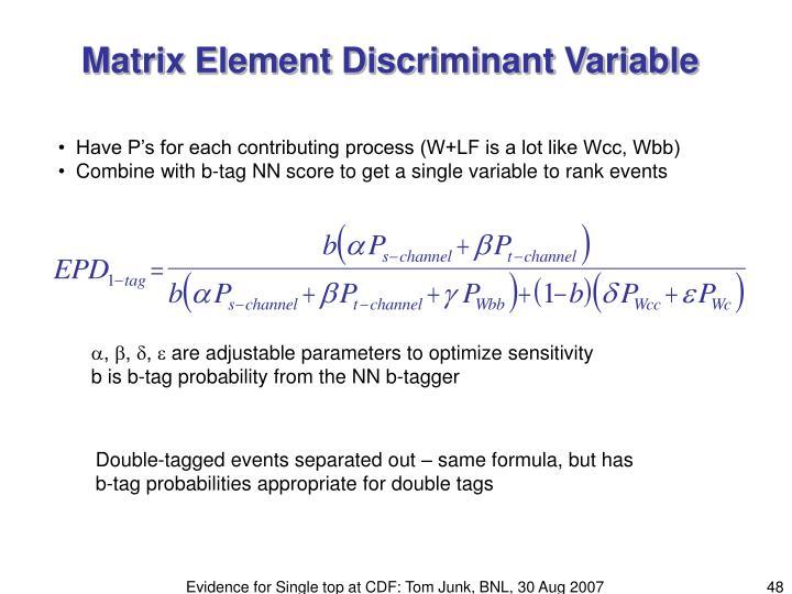 Matrix Element Discriminant Variable