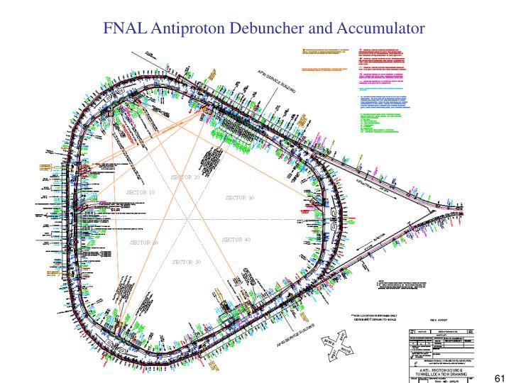 FNAL Antiproton Debuncher and Accumulator