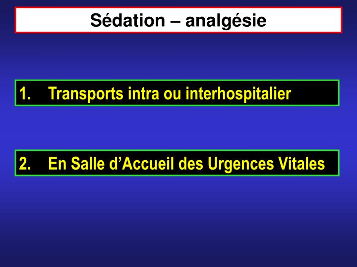Sédation – analgésie