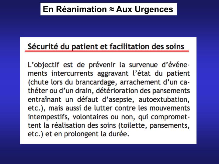 En Réanimation ≈ Aux Urgences