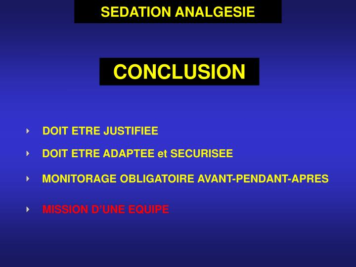 SEDATION ANALGESIE