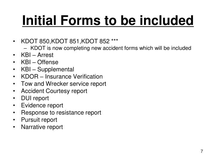 Initial Forms to be included