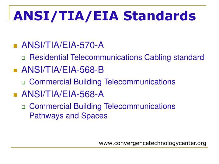 ANSI/TIA/EIA Standards