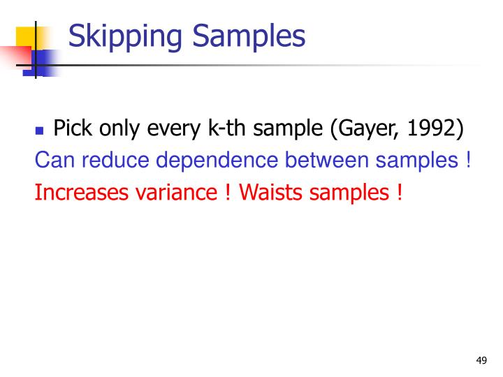 Skipping Samples