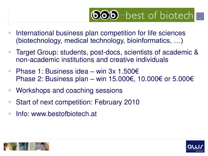 International business plan competition for life sciences (biotechnology, medical technology, bioinformatics, …)