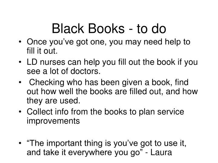 Black Books - to do
