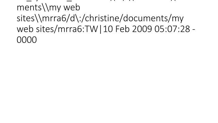 vti_syncwith_localhost\\d\:\\christine\\documents\\my web sites\\mrra6/d\:/christine/documents/my web sites/mrra6:TW 10 Feb 2009 05:07:28 -0000