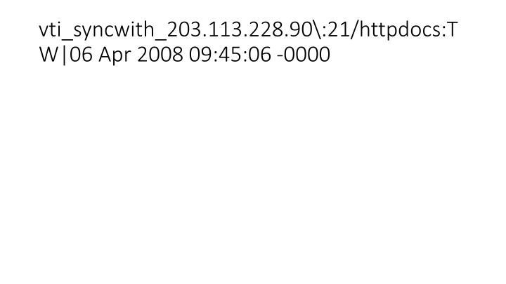 vti_syncwith_203.113.228.90\:21/httpdocs:TW 06 Apr 2008 09:45:06 -0000