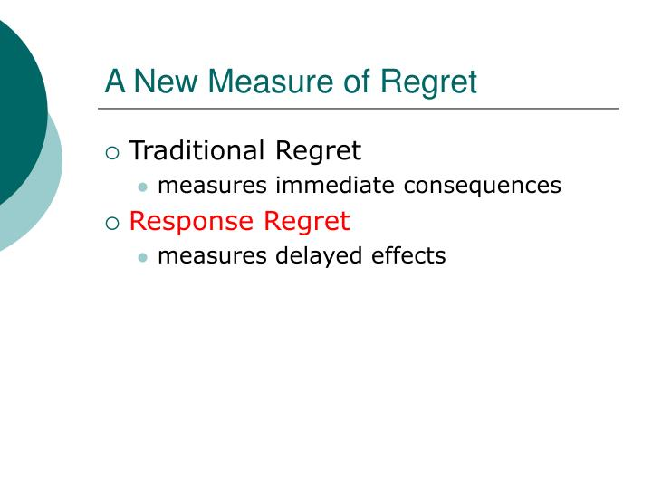 A New Measure of Regret