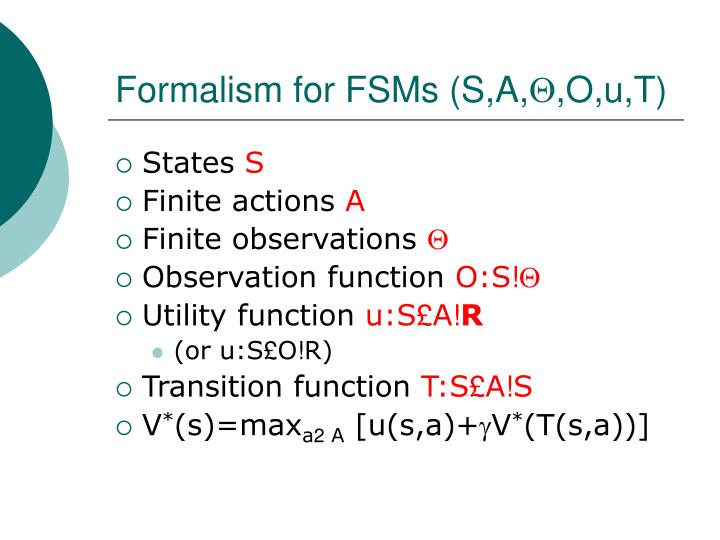 Formalism for FSMs (S,A,