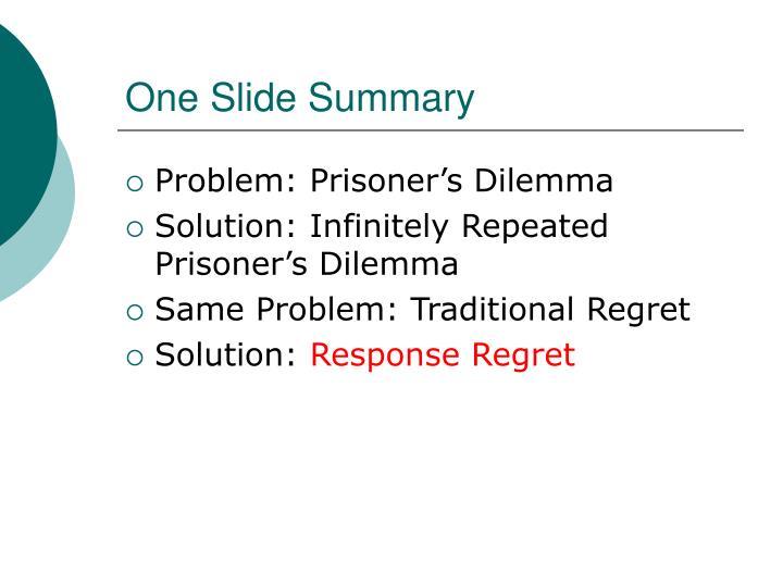 One Slide Summary