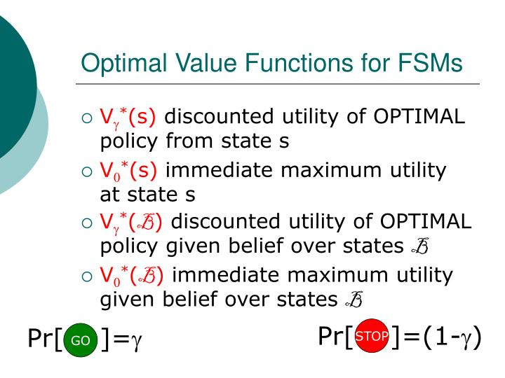Optimal Value Functions for FSMs