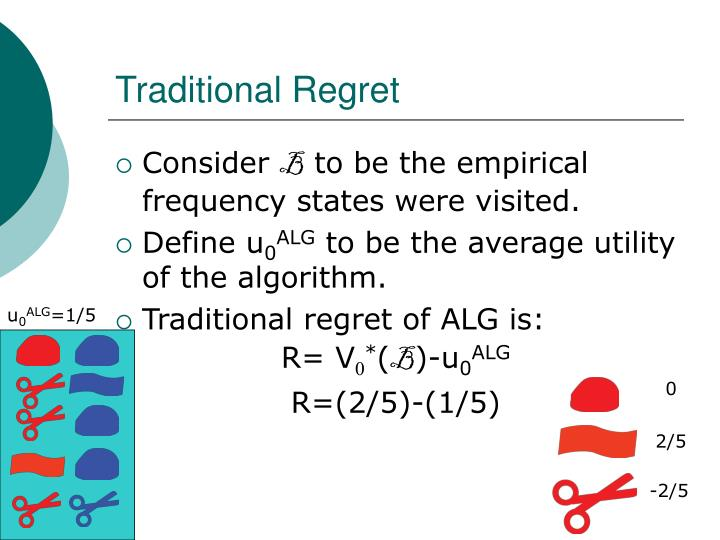Traditional Regret