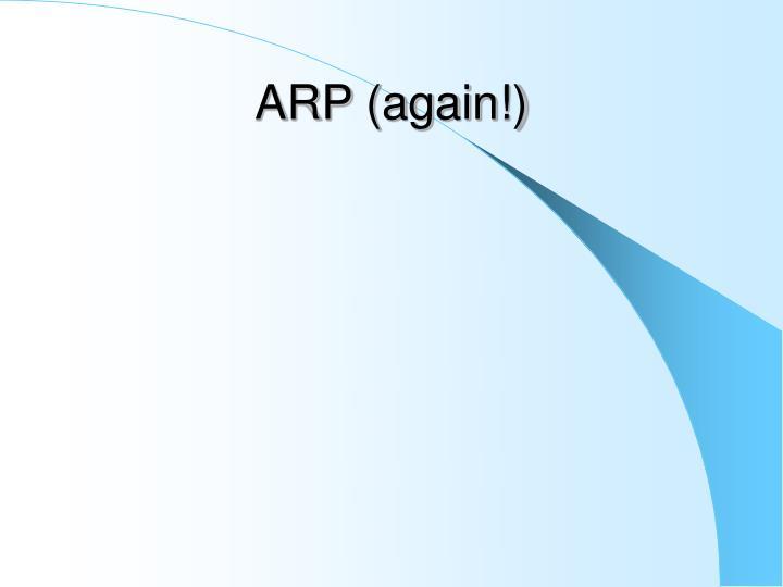 ARP (again!)