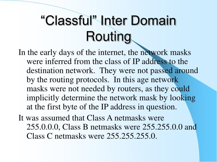 """""""Classful"""" Inter Domain Routing"""