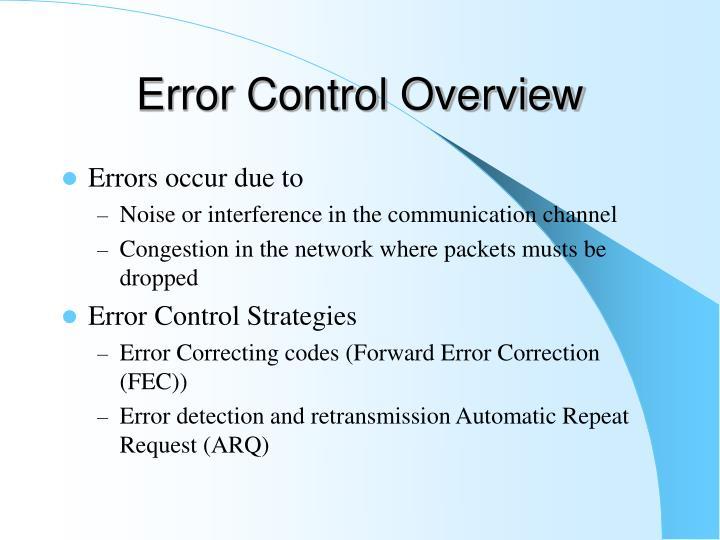 Error Control Overview
